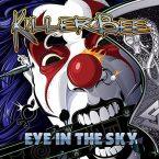 Killer Bee: 'Eye In The Sky'