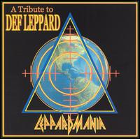 Leppardmania: A Tribute To Def Leppard
