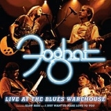 Foghat - Live At The Blues Warehouse
