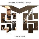 Michael Schenker Group - Live & Loud