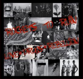 Rockets To Ruin - Love * Drugs * Rebellion