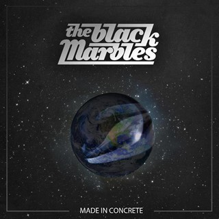 The Black Marbles - Made In Concrete