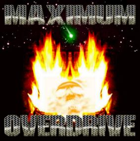 Maximum Overdrive - Maximum Overdrive