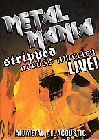 Metal Mania Stripped Across America Live!