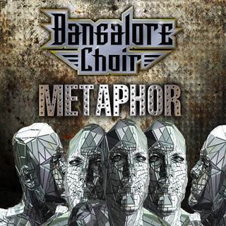 Bangalore Choir - Metaphor