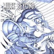 Miles Beyond - Miles Beyond