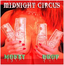 Midnight Circus - Money Shot