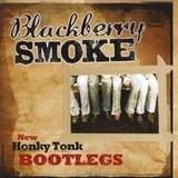Blackberry Smoke - New Honky Tonk Bootlegs