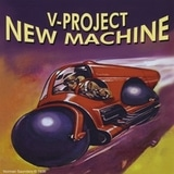 V-Project - New Machine