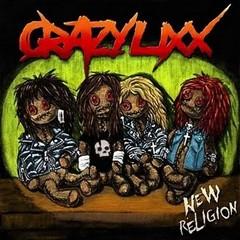 Crazy Lixx - New Religion