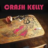 Crash Kelly - One More Heart Attack