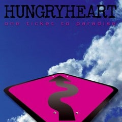 Hungryheart - One Ticket To Paradise