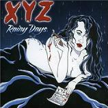 XYZ - Rainy Days