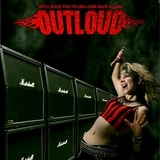 Outloud - We'll Rock You To Hell And Back Again!