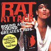 Rat Attack - Round And Round Greatest Hits