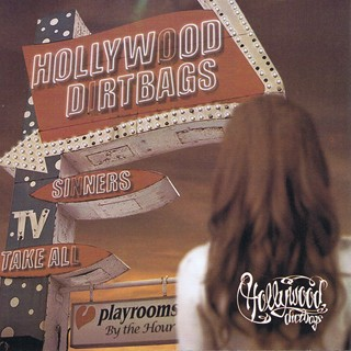 Hollywood Dirtbags - Sinners Take All