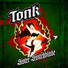 Tonk - Sister Switchblade