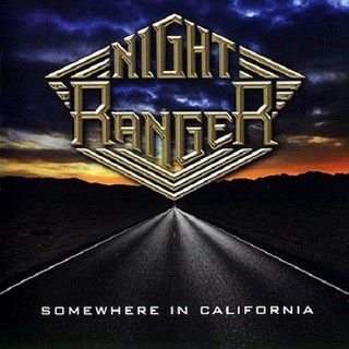 Night Ranger - Somewhere In Californai