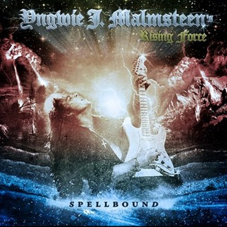Yngwie J. Malmsteen's Rising Force - Spellbound