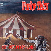 Parlor Trixx - Step Into My Parlor