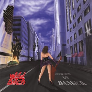 Wild Bitch - Streets Of Danger