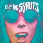 The Struts: 'Have You Heard…'