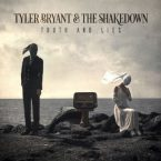 Tyler Bryant & The Shakedown: 'Truth And Lies'