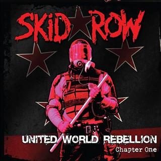 Skid Row - United World Rebellion: Chapter One