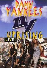 Damn Yankees - Uprising Live!