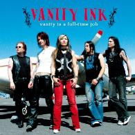 Vanity Ink - Vanity Is A Full-Time Job