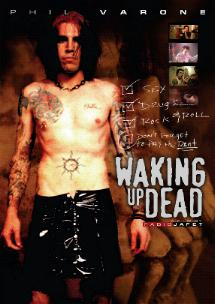 Phil Varone Waking Up Dead