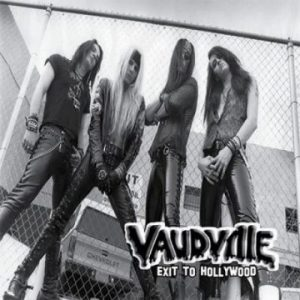 Vaudville: 'Exit To Hollywood'