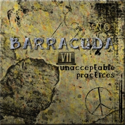 Barracuda VII: Unacceptable Practices