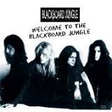 Blackboard Jungle - Welcome To The Blackboard Jungle