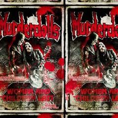 Murderdolls - Women And Children Last Special Edition