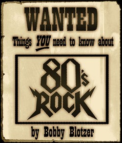 Ratt Drummer Bobby Blotzer Launches 'Wanted: Things You Need To Know' Book Franchise