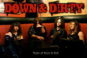 Down & Dirty On A Journey To Bring Back Good Time Rock 'N' Roll