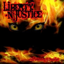 Liberty N' Justice Releasing Star-Studded 'Hell Is Coming To Breakfast' On March 1st