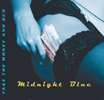Midnight Blue's 'Take The Money And Run' Debut Gets Reissued With Bonus Tracks