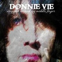 Enuff Z'Nuff's Donnie Vie To Release 'Wrapped Around My Middle Finger' On February 27th