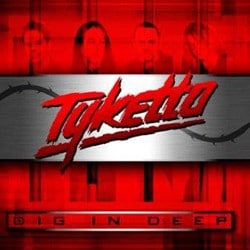 Tyketto Return After 18 Years With 'Dig In Deep'