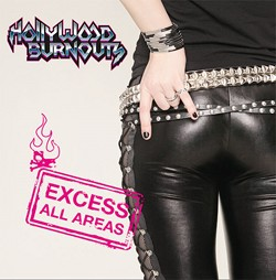 Hollywood Burnouts Ready To Drop 'Excess All Areas' On March 9th