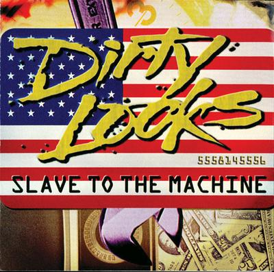 Dirty Looks Re-Release Of 'Slave To The Machine' Set For February