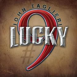 John Taglieri Hits Jackpot With 'Lucky #9'