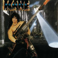 Kane Roberts' Self-Titled Debut Gets Reissued