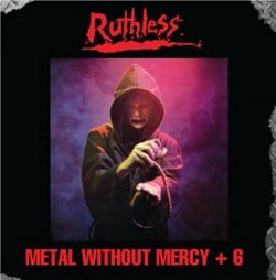 Ruthless Re-Release 'Metal Without Mercy' With Bonus Tracks
