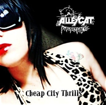 Alleycat Scratchs Original Album Cheap City Thrills Is Now Available