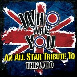 Hard Rockers Appearing On 'Who Are You: An All Star Tribute To The Who'