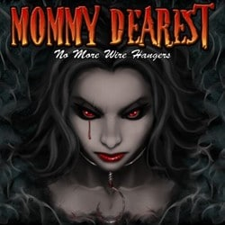Mommy Dearest Rhythmically Abuse The Ears With 'No More Wire Hangers'