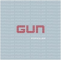 Gun Hit The Road To Support 'Popkiller' CD